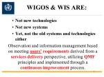 wigos wis are