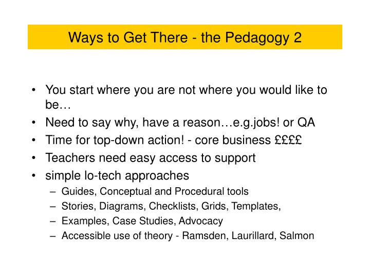 Ways to Get There - the Pedagogy 2