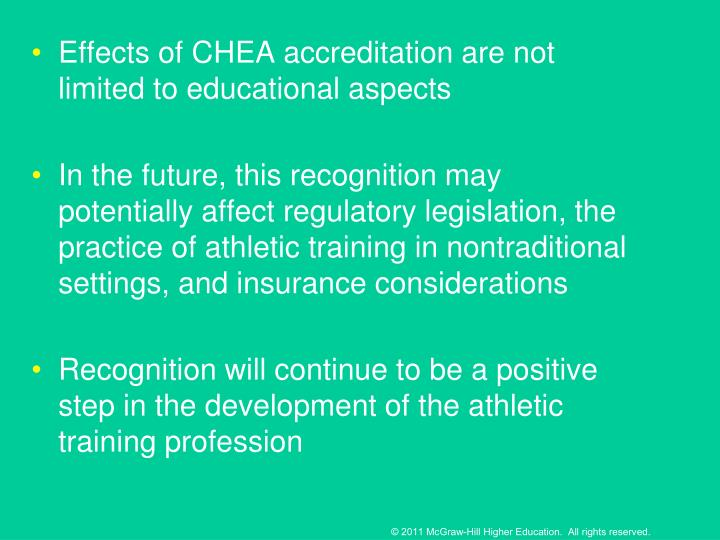Effects of CHEA accreditation are not limited to educational aspects