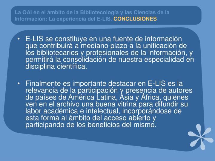 La OAI en el ámbito de la Bibliotecología y las Ciencias de la Información: La experiencia del E-LIS.