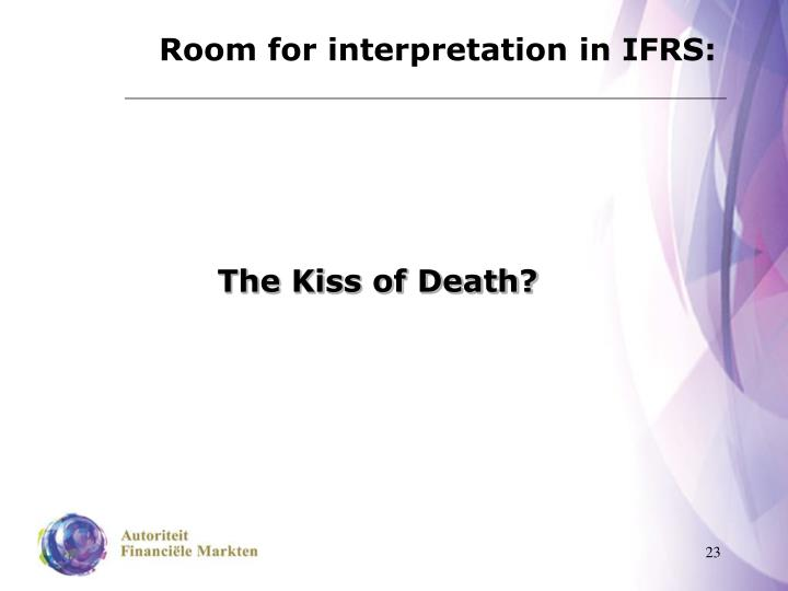 Room for interpretation in IFRS:
