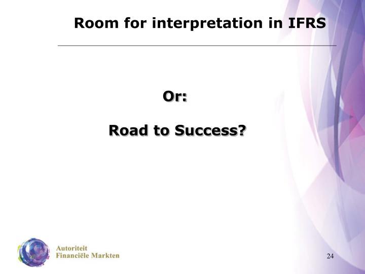 Room for interpretation in IFRS