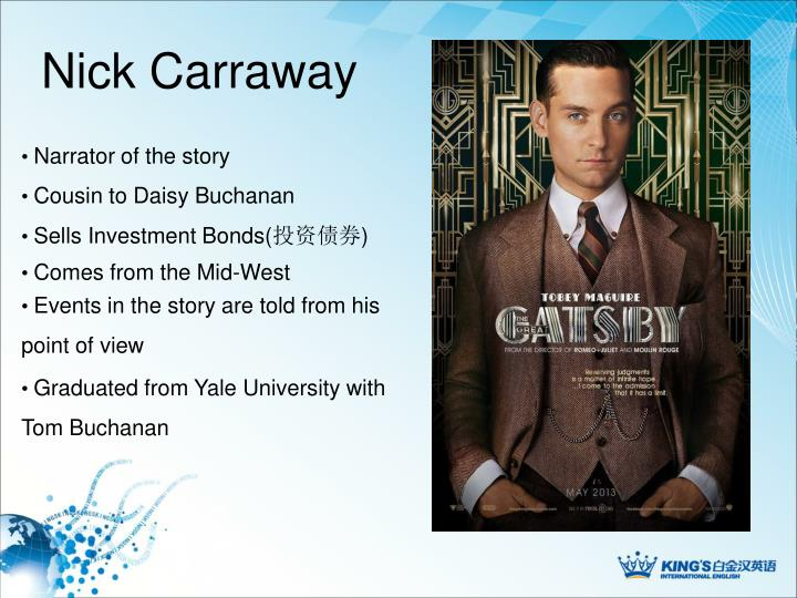 a comparison of nick carraway and tom buchanan from the great gatsby by f scott fitzgerald Compare and contrast the characters tom buchanan and gatsby both characters tom and gatsby are central to the book and nick carraway, when he made a racist remark, it's up to us related gcse f scott fitzgerald essays compare the writers&amp.