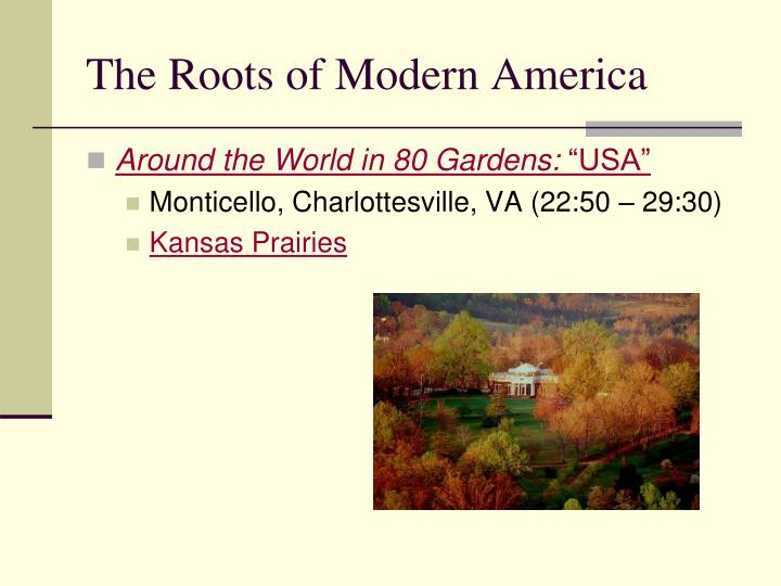 The roots of modern america