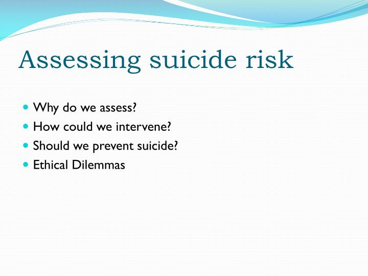 Assessing suicide risk