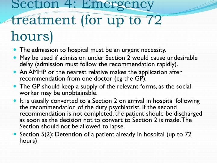 Section 4: Emergency treatment (for up to 72 hours)