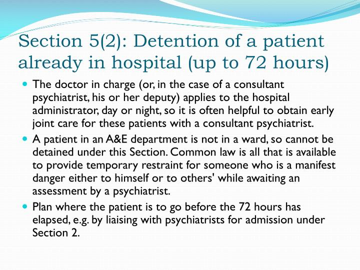 Section 5(2): Detention of a patient already in hospital (up to 72 hours)