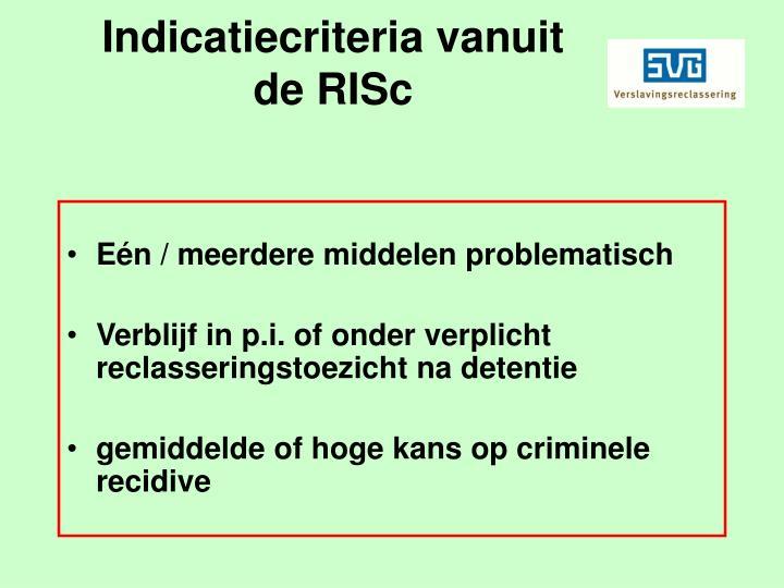 Indicatiecriteria vanuit de risc