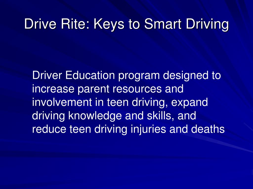 Teen Smart Driving >> Ppt Drive Rite Keys To Smart Driving Powerpoint