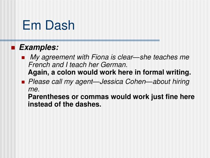 use of dash in essay Collection of tips on how to improve your academic writing and other formal writing your essays for a course assignment will probably not be published the traditional formatting for an em-dash does not use any spaces, as in life is hard---then you die.