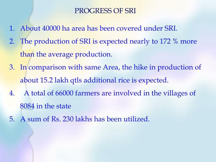 PROGRESS OF SRI