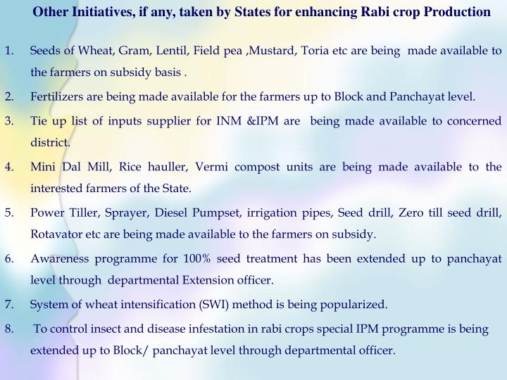 Other Initiatives, if any, taken by States for enhancing Rabi crop Production