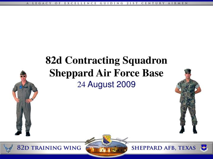 82d contracting squadron sheppard air force base 24 august 2009 n.