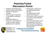 pwyntiautrafod discussion points