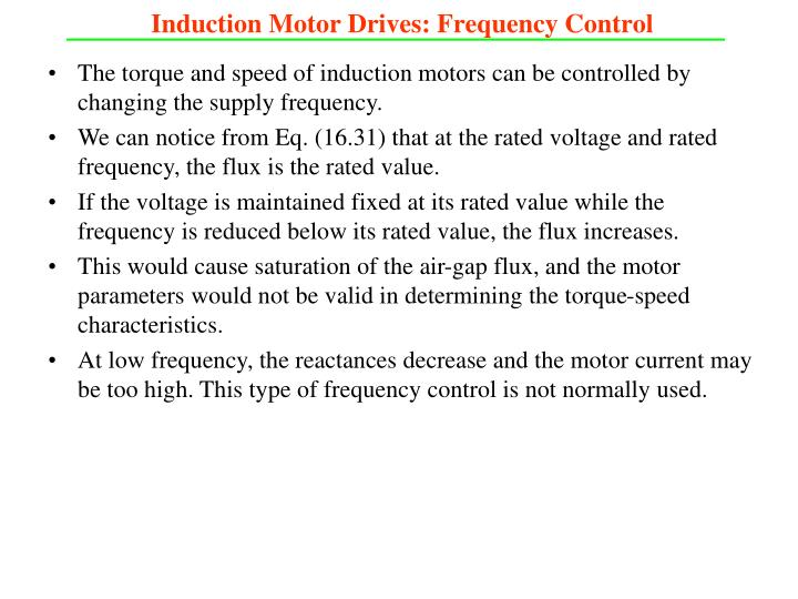 Induction Motor Drives: Frequency Control