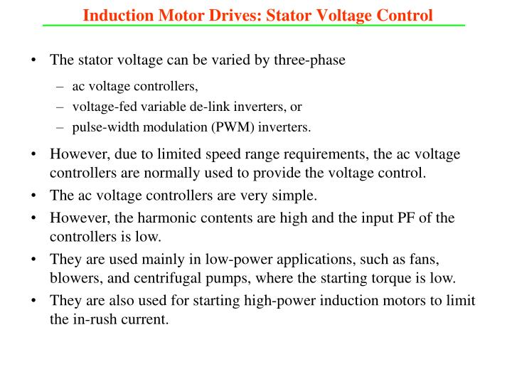 Induction Motor Drives: Stator Voltage Control