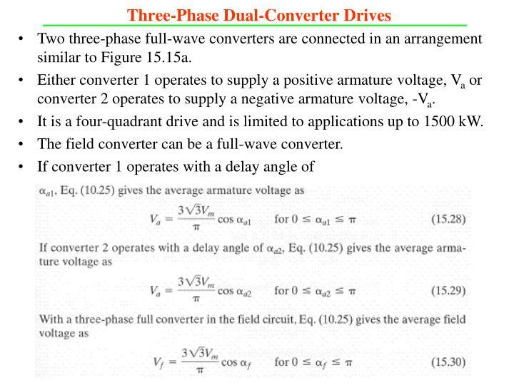 Three-Phase Dual-Converter Drives