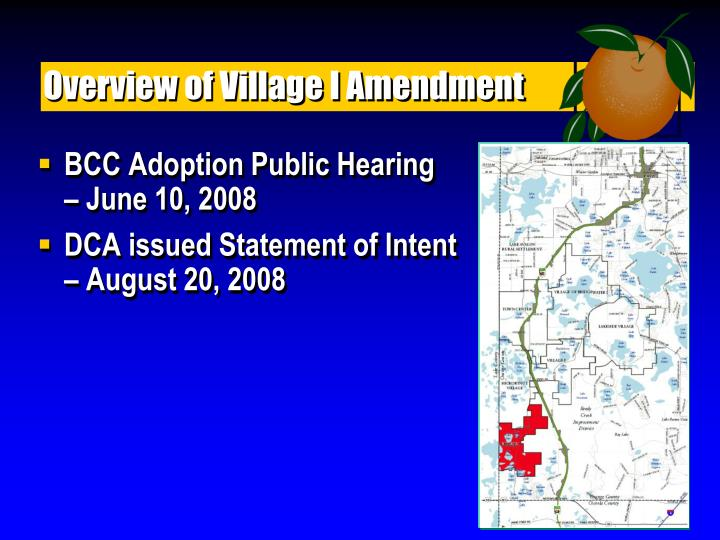 Overview of Village I Amendment