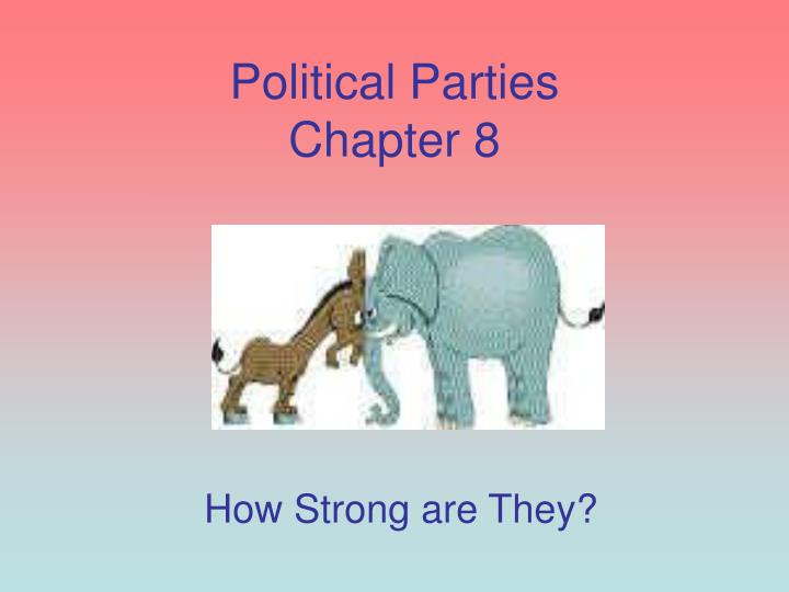 political parties chapter 8 n.
