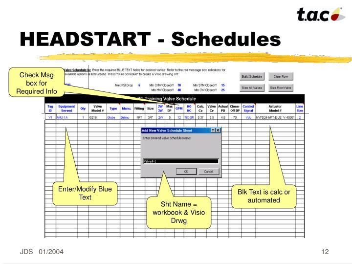 HEADSTART - Schedules