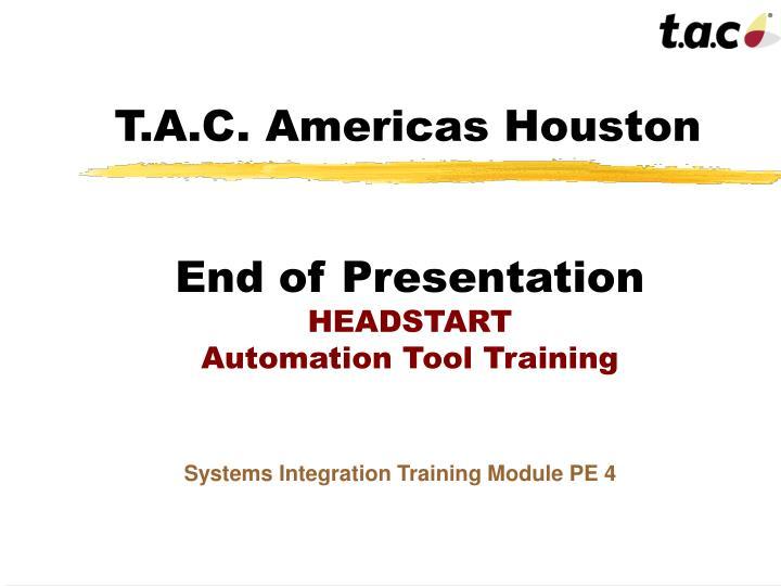 T.A.C. Americas Houston