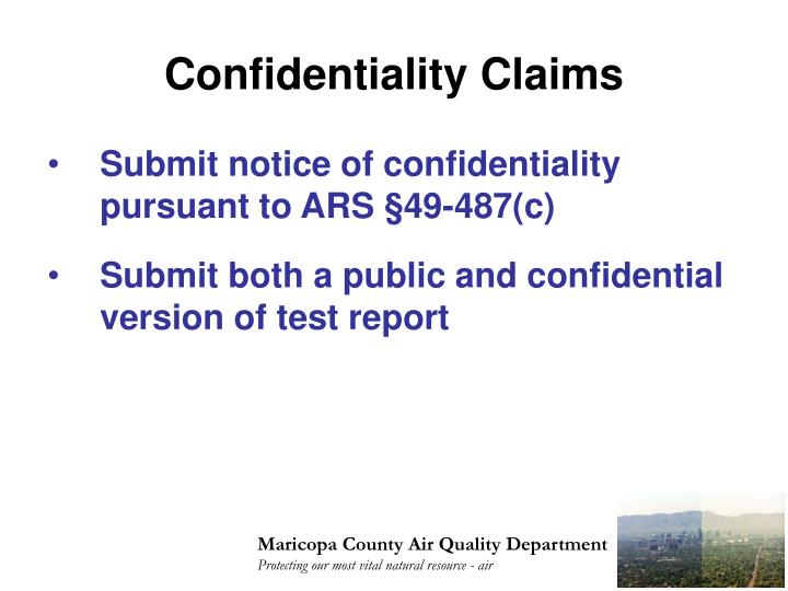 Confidentiality Claims