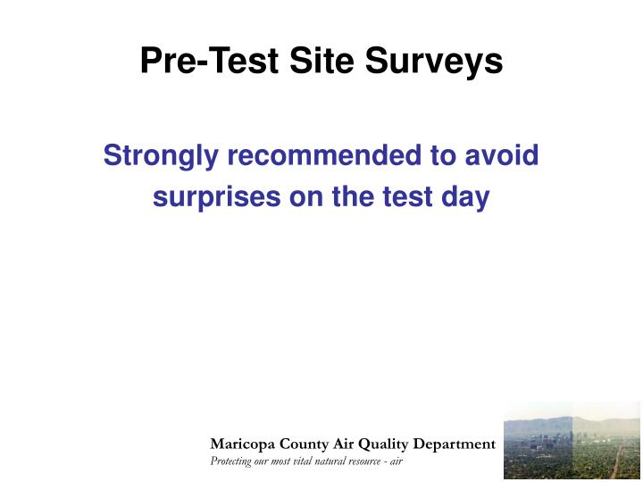 Pre-Test Site Surveys