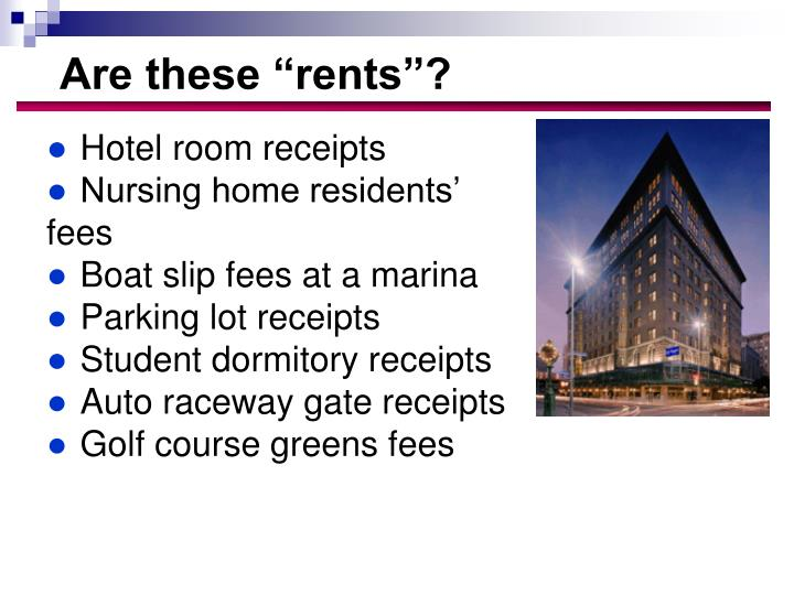 """Are these """"rents""""?"""