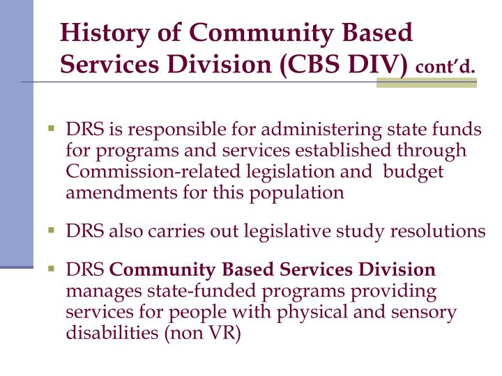 History of Community Based Services Division (CBS DIV)