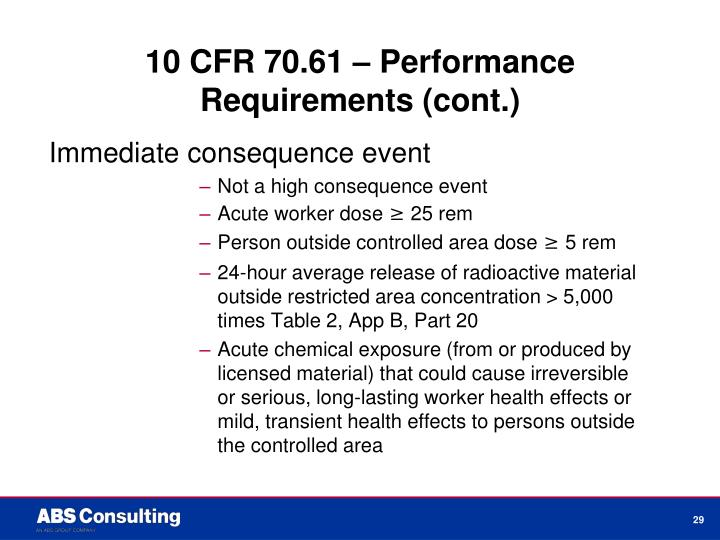 10 CFR 70.61 – Performance Requirements (cont.)