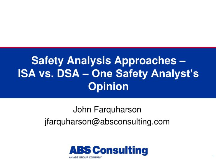 Safety analysis approaches isa vs dsa one safety analyst s opinion
