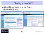 missing a java vm1