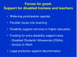 forces for good support for disabled trainees and teachers