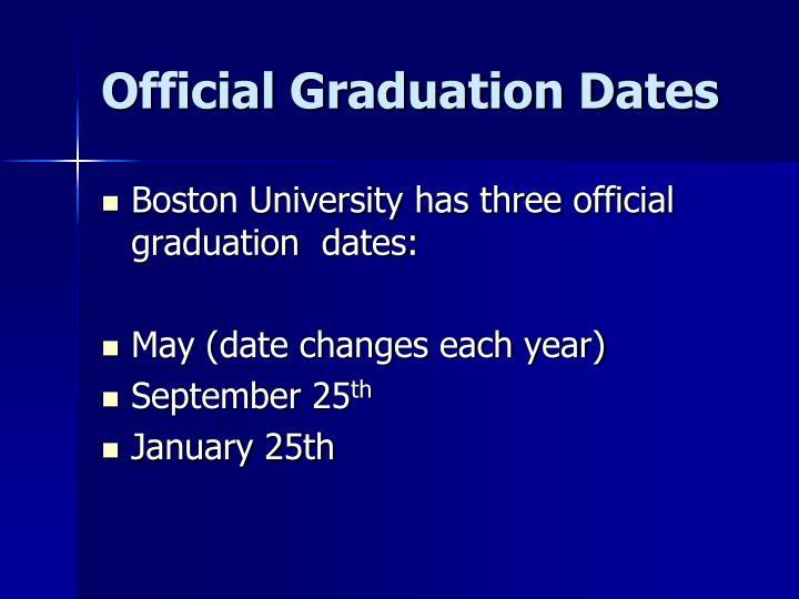 Official graduation dates