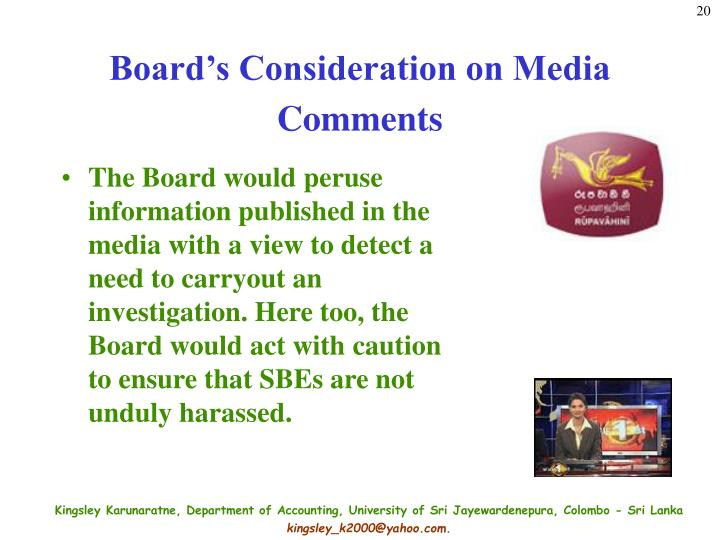 Board's Consideration on Media Comments
