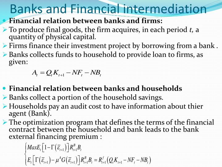 banks and financial intermediation The book analyses the role financial intermediation plays in the economic growth of nigeria globally, activities of banks reflect their unique role as the engine of financial growth which.