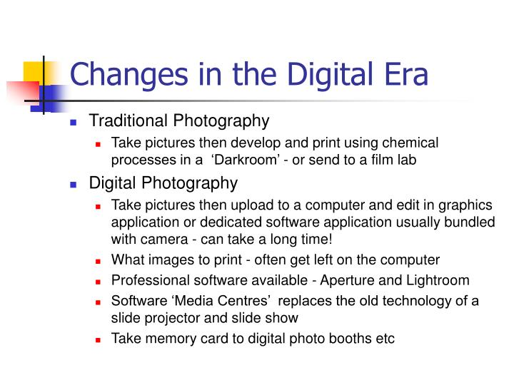 Changes in the Digital Era