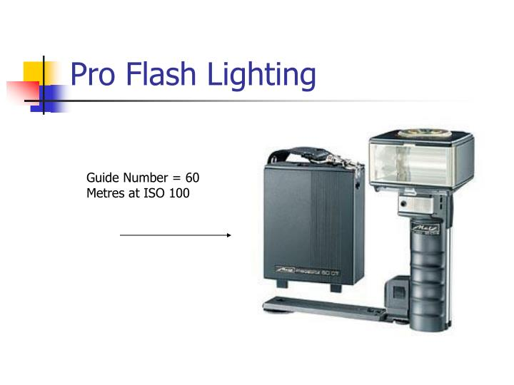Pro Flash Lighting