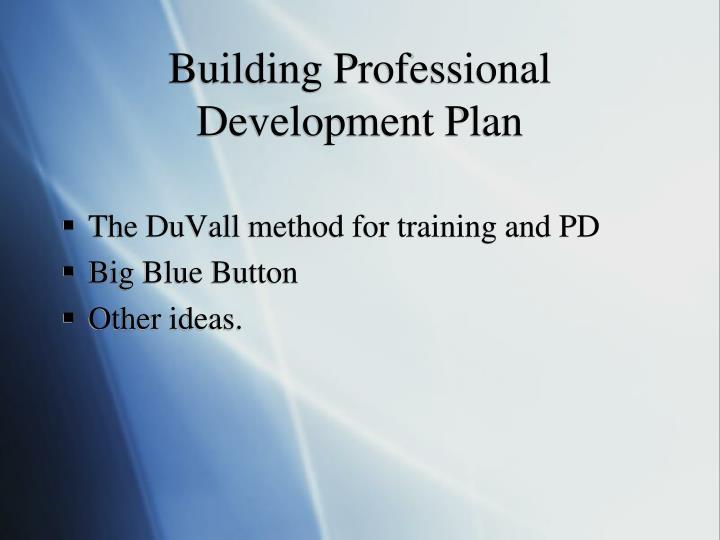 Building Professional Development Plan