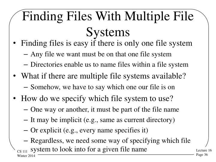 Finding Files With Multiple File Systems
