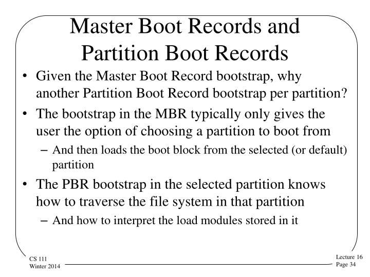 Master Boot Records and