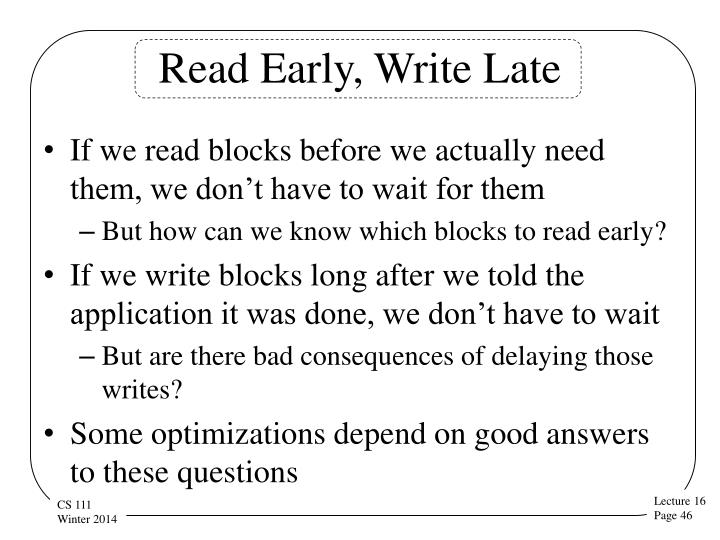 Read Early, Write Late