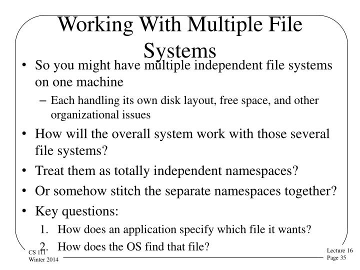Working With Multiple File Systems