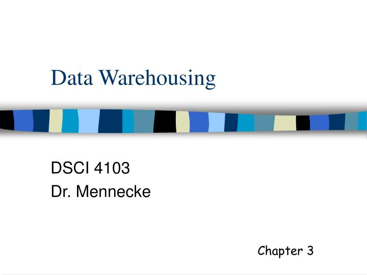 data warehousing n.