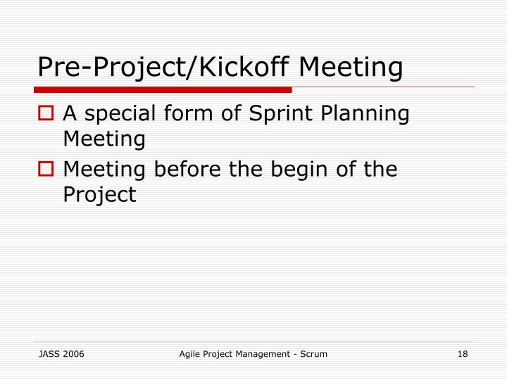 Pre Project Kickoff Meeting