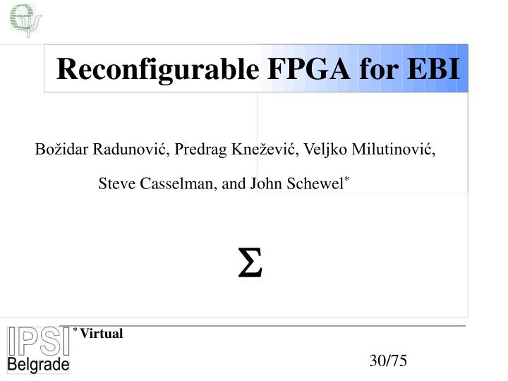Reconfigurable FPGA for EBI