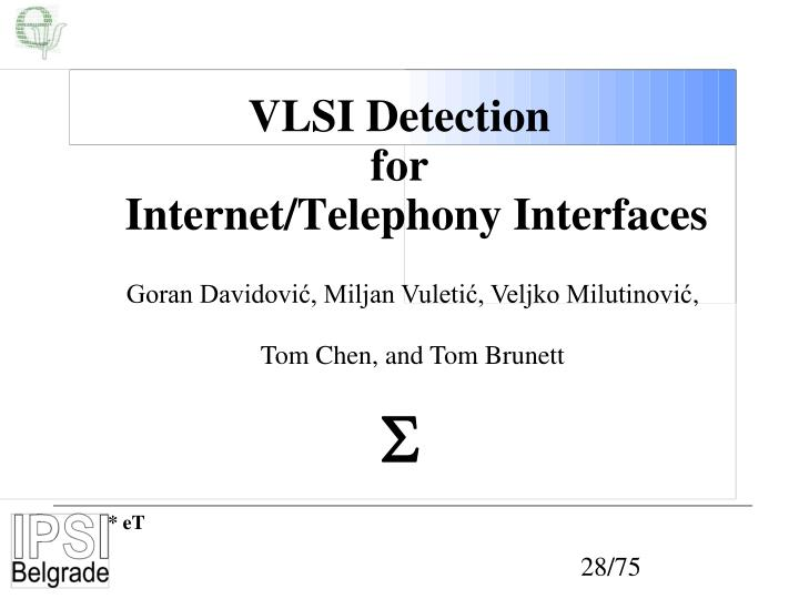 VLSI Detection
