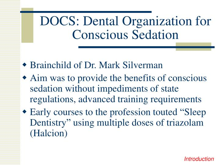 DOCS: Dental Organization for Conscious Sedation