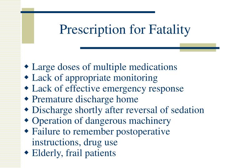 Prescription for Fatality