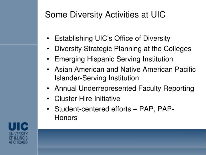 Some Diversity Activities at UIC